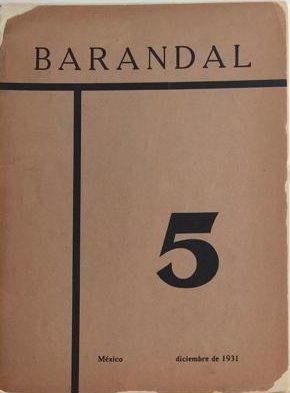 <p><em>Barandal</em>, número 5, diciembre de 1931.</p>